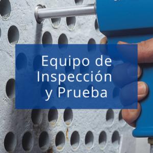 Equipo de inspección y prueba