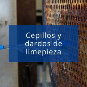 Cepillos y dardos de limpieza industrial