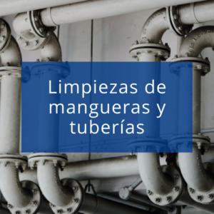 Maquinaria y accesorios para limpieza de mangueras y tuberías